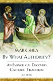 By What Authority?, Mark Shea, 1586177826
