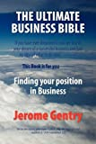 The Ultimate Business Bible, Jerome Gentry, 1441512861
