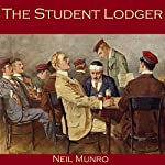 The Student Lodger | Neil Munro