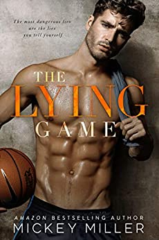 The Lying Game (Love Games Book 1) by [Miller, Mickey]