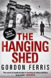 Front cover for the book The Hanging Shed by Gordon Ferris