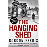 The Hanging Shed (Douglas Brodie series Book 1)by Gordon Ferris