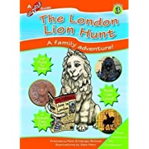 The London Lion Hunt (Step Outside Guides) by Francesca Fenn, Margie Skinner published by Step Outside Guides (2012)