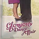 Gloryous Dance Affair: Black and White | Deborah Schwartz,Glorya Kaufman