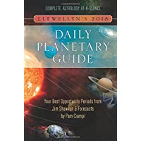 Llewellyn's 2018 Daily Planetary Guide: Complete Astrology At-A-Glance