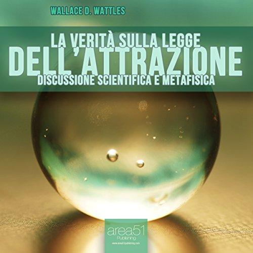 la-verita-sulla-legge-dellattrazione-the-truth-about-the-law-of-attraction
