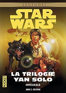 La trilogie Yan Solo : intégrale
