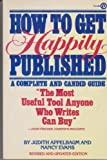 How to Get Happily Published, Judith Appelbaum and Nancy Evans, 0452253322