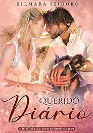 Querido Diário: A história do meu primeiro amor