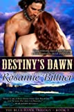 Destiny's Dawn (Blue Hawk Trilogy Book 3)