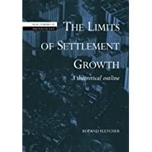 The Limits of Settlement Growth: A Theoretical Outline