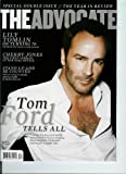 img - for The Advocate December 2009/January 2010 Tom Ford Tells All * Lily Tomlin on Turning 70 * Cherry Jones (Stand up and Be Counted (Issue #1033) book / textbook / text book
