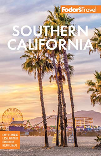 Fodor's Southern California: with Los Angeles, San Diego, the Central Coast & the Best Road (Full-color Travel Guide)
