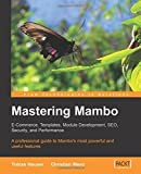 img - for Mastering Mambo: E-Commerce, Templates, Module Development, SEO, Security, and Performance by Tobias Hauser (2005-12-07) book / textbook / text book