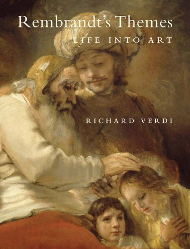 Rembrandt's Themes: Life into Art