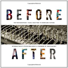 Before (During) After: Louisiana Photographers' Visual Reactions to Hurricane Katrina