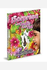 ¡Sorpresa en el jardín de la tía! (Spanish Edition)
