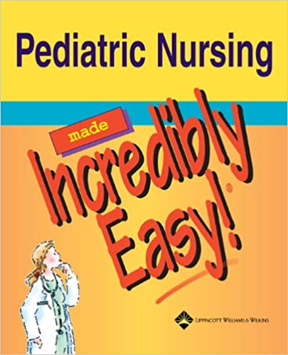 Pdf easy pediatric nursing made incredibly