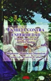 img - for Familia contra enfermedad book / textbook / text book