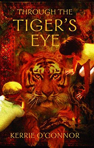 Through the Tiger's Eye (Telares Trilogy)