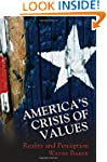 America's Crisis of Values: Reality a...