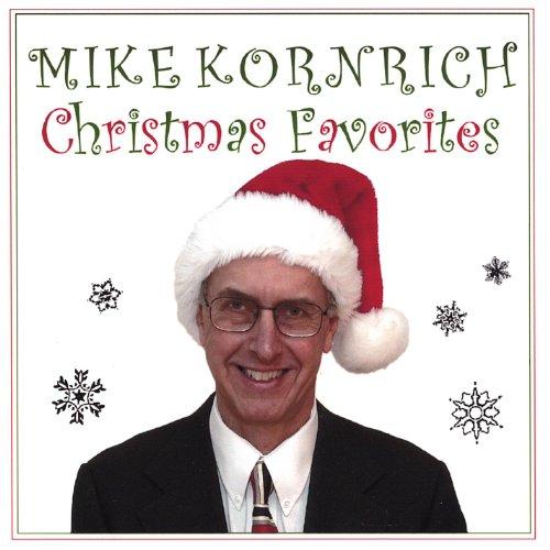 Mike Kornrich Christmas Favorites -