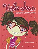 Summer Camp Queen (Kylie Jean)