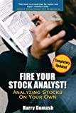 Fire Your Stock Analyst!, Harry Domash, 0132260387