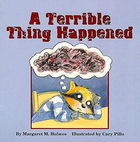 A Terrible Thing Happened Paperback – Illustrated, January 1, 2000