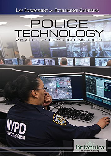 Police Technology: 21st-Century Crime-Fighting Tools (Law Enforcement and Intelligence Gathering) PDF