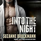 Into the Night: The Troubleshooters, Book 5 | Suzanne Brockmann
