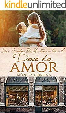 Doce do Amor (Família De Marttino Livro 7)