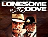 Lonesome Dove: The Miniseries