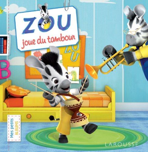 Zou joue du tambour
