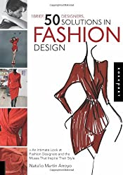 1 Brief, 50 Designers, 50 Solutions in Fashion Design