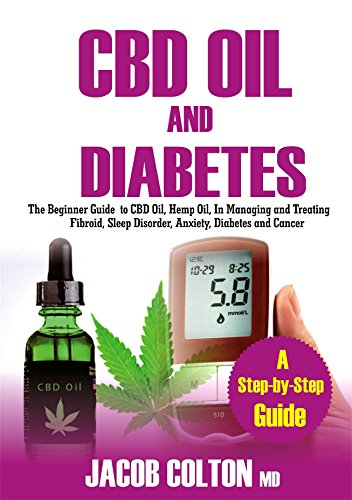 Pharmacy Canada (CBD Oil And Diabetes: The Beginner Guide To CBD Oil, Hemp Oil, In Managing and Treating Fibroid, Sleep Disorder, Anxiety, Diabetes And Cancer)