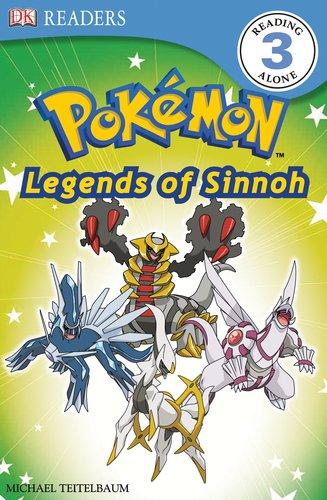 DK Reader Level 3 Pokemon: Discover Sinnoh's Legendary Pokemon! (DK Readers)