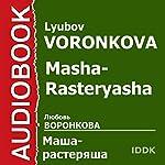 Masha-Rasteryasha [Russian Edition] | Lyubov Voronkova