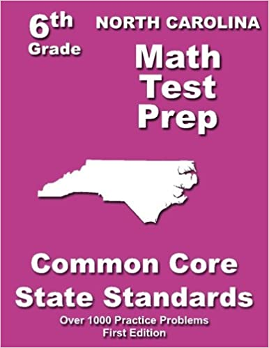North Carolina 6th Grade Math Test Prep: Common Core Learning