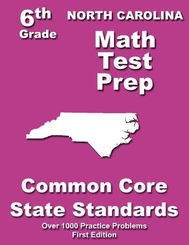 North Carolina 6th Grade Math Test Prep: Common Core Learning Standards