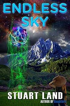 ENDLESS SKY (ENDLESS SKY Series Book 1) by [Land, Stuart]