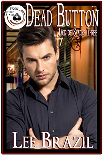 Dead Button: Jack of Spades 3 (Pulp Friction 2015: Altered States Book 9)