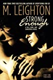 """Strong Enough (""""Tall, Dark, and Dangerous"""")"""