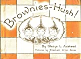 img - for Brownies-Hush! book / textbook / text book