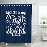 VaryHome Shower Curtain the Lord Is My Strength and Shield Bible Verse Hand Lettered Quote Modern Calligraphy Christian Waterproof Polyester Fabric 72 x 72 inches Set with Hooks