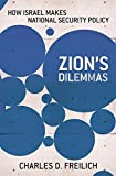 img - for Zion's Dilemmas: How Israel Makes National Security Policy (Cornell Studies in Security Affairs) book / textbook / text book