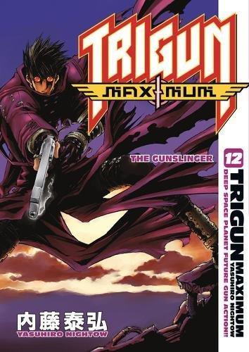 Trigun Maximum Volume 12: The Gunslinger (v. 12)