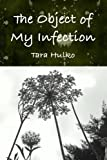 The Object of My Infection