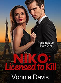 NIKO: Licensed to Kill (Paris Intrigue Book 1) by [Davis, Vonnie]