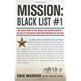 Mission: Black List #1: The Inside Story of the Search for Saddam Hussein---As Told by the Soldier Who Masterminded His Captu
